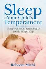 Sleep and Your Child's Temperament