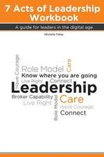 7 Acts of Leadership Workbook