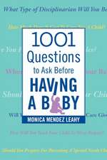 1001 Questions to Ask Before Having a Baby