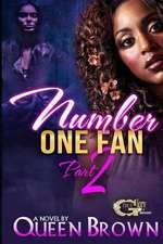 Number One Fan 2