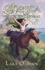 Chesca and the Spirit of Grace