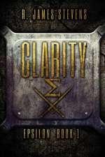 Clarity (Epsilon Book 1)