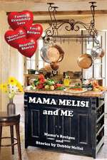 Mama Melisi and Me
