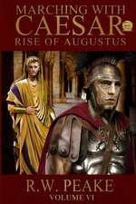 Rise of Augustus-Marching with Caesar