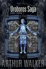 Uroboros Saga Book 3