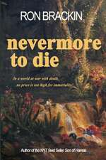 Nevermore to Die