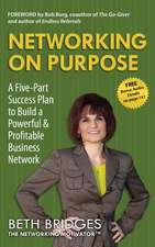 Networking on Purpose