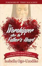 The Worshipper After the Father's Heart