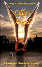 Lilly's Angel