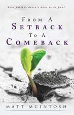 From a Setback to a Comeback