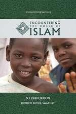Encountering the World of Islam