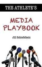 The Athlete's Media Playbook