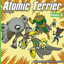 Atomic Terrier Volume 4