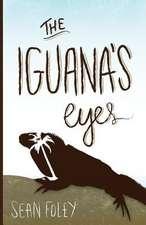 The Iguana's Eyes