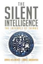The Silent Intelligence