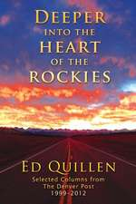 Deeper Into the Heart of the Rockies