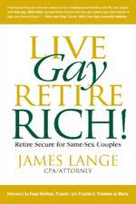 Live Gay, Retire Rich