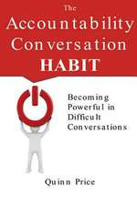 The Accountability Conversation Habit