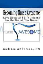 Becoming Nurse Awesome