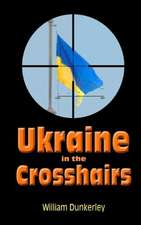 Ukraine in the Crosshairs:  The Crisis of 2014 and Putin's Surprising Role