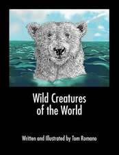 Wild Creatures of the World