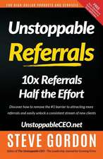 Unstoppable Referrals