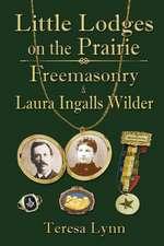Little Lodges on the Prairie