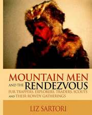 Mountain Men and the Rendezvous