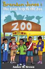 Brandon Jones and the Field Trip to the Zoo