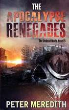 The Apocalypse Renegades