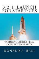 3-2-1-Launch for Start-Ups