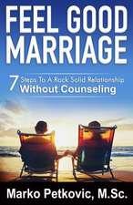 Feel Good Marriage
