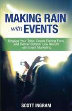 Making Rain with Events