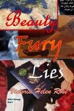 Beauty Fury and Lies