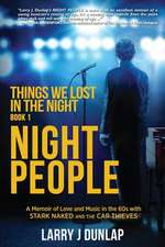 NIGHT PEOPLE, Book 1: Things We Lost in the Night