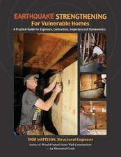 Earthquake Strengthening for Vulnerable Homes