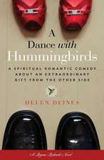 A Dance with Hummingbirds