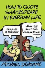 How to Quote Shakespeare in Everyday Life