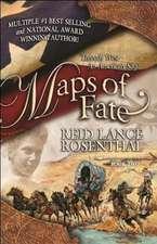 Maps of Fate:  Threads West, an American Saga Book 2