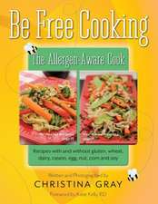 Be Free Cooking- The Allergen-Aware Cook