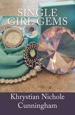 Single Girl Gems