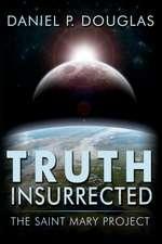 Truth Insurrected
