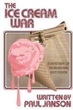 The Ice Cream War
