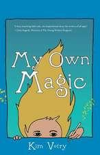 My Own Magic