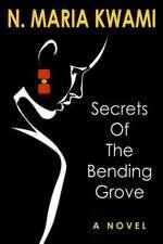 Secrets of the Bending Grove