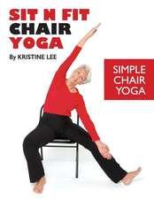 Sit N Fit Chair Yoga