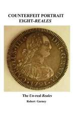 Counterfeit Portrait Eight-Reales