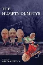The Humpty Dumptys