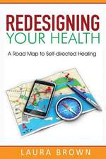 Redesigning Your Health