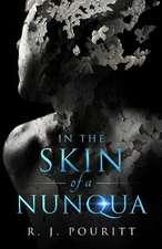 In the Skin of a Nunqua